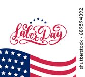 vector labor day card. national ... | Shutterstock .eps vector #689594392