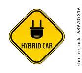 hybrid car caution sticker.... | Shutterstock .eps vector #689709316