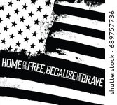 home of the free  because of... | Shutterstock . vector #689757736