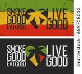 set of two rastafarian quotes.... | Shutterstock . vector #689758012