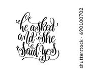he asked and she said yes black ... | Shutterstock .eps vector #690100702