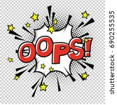 ooops  comic sound. comic... | Shutterstock .eps vector #690255535