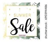 summer sale tropical flowers... | Shutterstock .eps vector #690394486