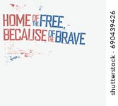 home of the free  because of... | Shutterstock .eps vector #690439426