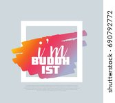 i'm a buddhist. vector clip art ... | Shutterstock .eps vector #690792772
