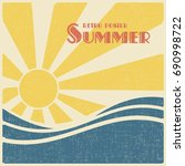 sun and sea  summer retro... | Shutterstock .eps vector #690998722