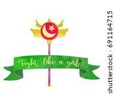 fight like a girl. magical wand ...   Shutterstock .eps vector #691164715