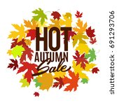 hot autumn sale advertisement... | Shutterstock .eps vector #691293706
