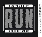new york typography graphics... | Shutterstock .eps vector #691313926