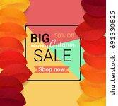 big autumn sale design. vector... | Shutterstock .eps vector #691330825