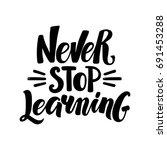 never stop learning ...   Shutterstock .eps vector #691453288