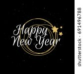 happy new year typography.... | Shutterstock .eps vector #691496788