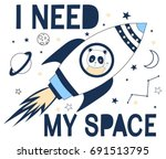i need my space slogan with... | Shutterstock .eps vector #691513795