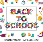 back to school typography... | Shutterstock .eps vector #691603222
