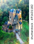 Burg Eltz   Amazing Romantic...