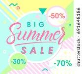 summer big sale banner.hand... | Shutterstock .eps vector #691648186