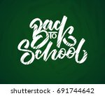 back to school hand drawn... | Shutterstock .eps vector #691744642