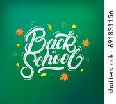 back to school hand written...   Shutterstock .eps vector #691831156