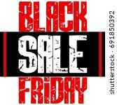 handcrafted modern black friday ...   Shutterstock .eps vector #691850392