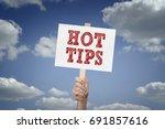 hot tips message on board in... | Shutterstock . vector #691857616