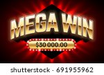 mega win banner for lottery or... | Shutterstock .eps vector #691955962