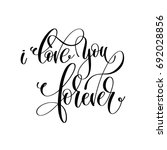 i love you forever black and... | Shutterstock .eps vector #692028856