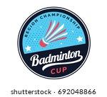 modern badminton badge logo | Shutterstock .eps vector #692048866