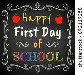 happy first day of school.... | Shutterstock .eps vector #692119258