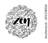 hand drawn word zen. ink... | Shutterstock .eps vector #692138026