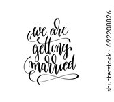 we are getting married hand... | Shutterstock . vector #692208826