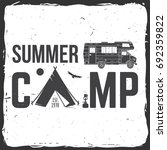 summer camp.  concept for shirt ... | Shutterstock . vector #692359822