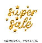 super sale template made of... | Shutterstock .eps vector #692557846