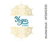 hand lettering logo for yoga... | Shutterstock .eps vector #692642332