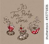 it s tea party time. set of... | Shutterstock .eps vector #692771836