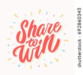 share to win.  | Shutterstock .eps vector #692860345