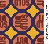 sold out seamless pattern with... | Shutterstock .eps vector #692883295