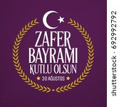 30 august zafer bayrami victory ...   Shutterstock .eps vector #692992792