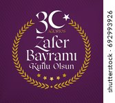 30 august zafer bayrami victory ...   Shutterstock .eps vector #692993926