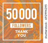 50k followers thank you message ... | Shutterstock . vector #692994295