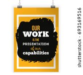 our work is the presentation of ... | Shutterstock .eps vector #693169516