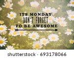 monday inspirational greeting   ...   Shutterstock . vector #693178066