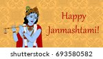 happy janmashtami. krishna... | Shutterstock . vector #693580582