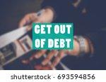 get out of debt business... | Shutterstock . vector #693594856