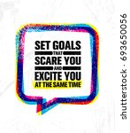 set goals that scare you and... | Shutterstock .eps vector #693650056