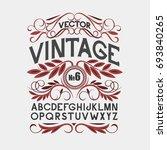 vintage label font. alcogol... | Shutterstock .eps vector #693840265
