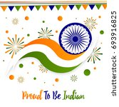 proud to be indian design for... | Shutterstock .eps vector #693916825