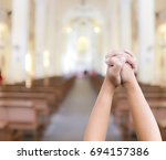 love to pray church bokeh blur... | Shutterstock . vector #694157386