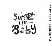 hand drawn lettering sweet... | Shutterstock .eps vector #694861522