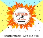 autumn sale poster with fall... | Shutterstock .eps vector #695415748