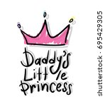 daddy's little princess... | Shutterstock .eps vector #695429305